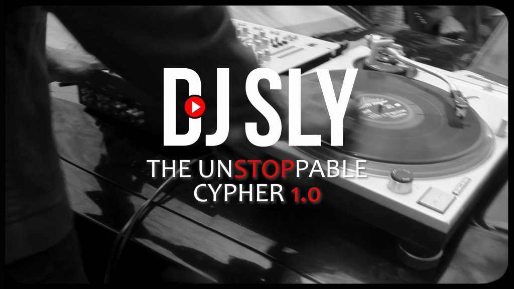 DJ Sly - The Unstoppable Cypher 1.0