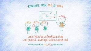 Curs online Metode de învățare prin joc - animație socio-educativă @ Home