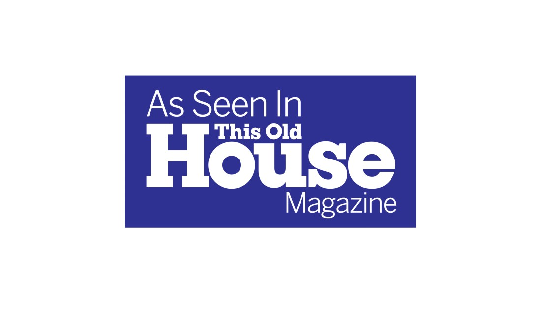 As Seen In This Old House Magazine