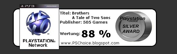 Brothers A Tale of Two Sons - Die Bewertung von Playstation Choice - It´s your Choice
