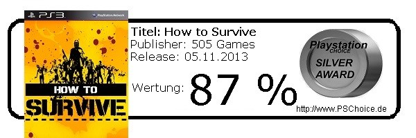 How To Survive - Die Wertung von Playstation Choice