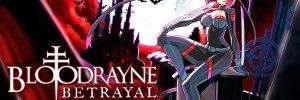 BloodRayne Betrayal: Fresh Bites – visszatér a 2011-es 2D-s hack 'n slash