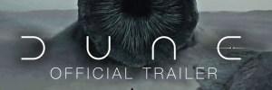 Dune – Official Main Trailer