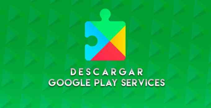 Descargar Google Play Services