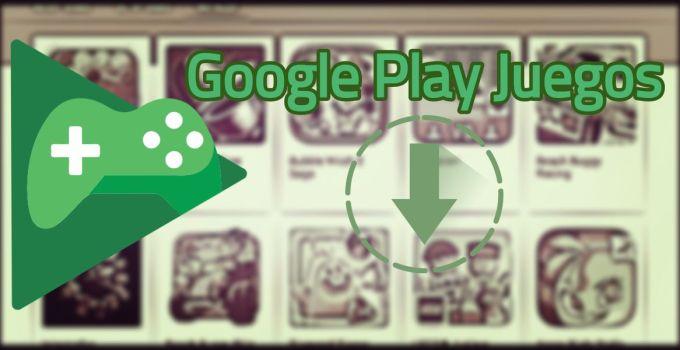 descargar google play juegos
