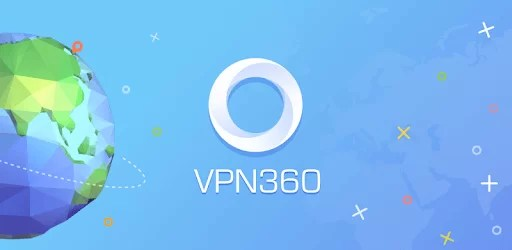 VPN 360 for PC Windows XP/7/8/8.1/10 Free Download
