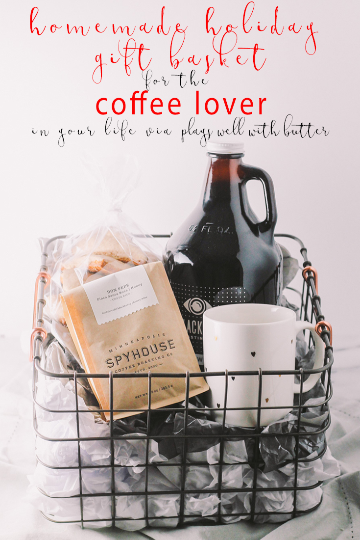 treat the coffee lover in your life with a homemade coffee gift basket this holiday season. a beautiful basket with locally roasted coffee, locally brewed nitro cold brew, a cute mug, & delicious homemade scones makes perfect secret santa gift, hostess gift, or christmas gift for any coffee lover in your life! | a plays well with butter holiday gift basket series