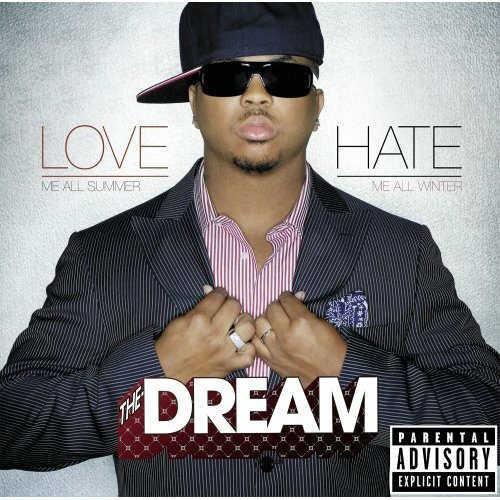 The Dream  Love Hate [full Album Stream]