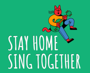 Stay Home, Sing Together