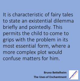 bruno bettelheim fairy tales and the existential predicament