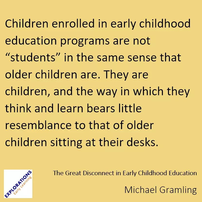 The Great Disconnect In Early Childhood Education Quote 2058