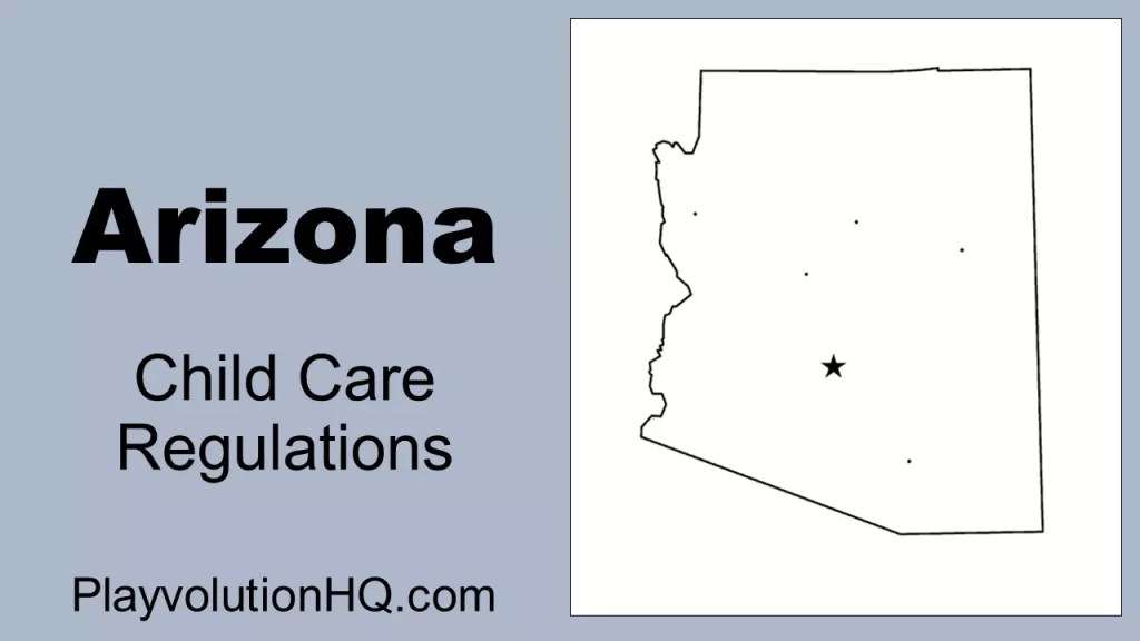 Licensing Regulations | Arizona