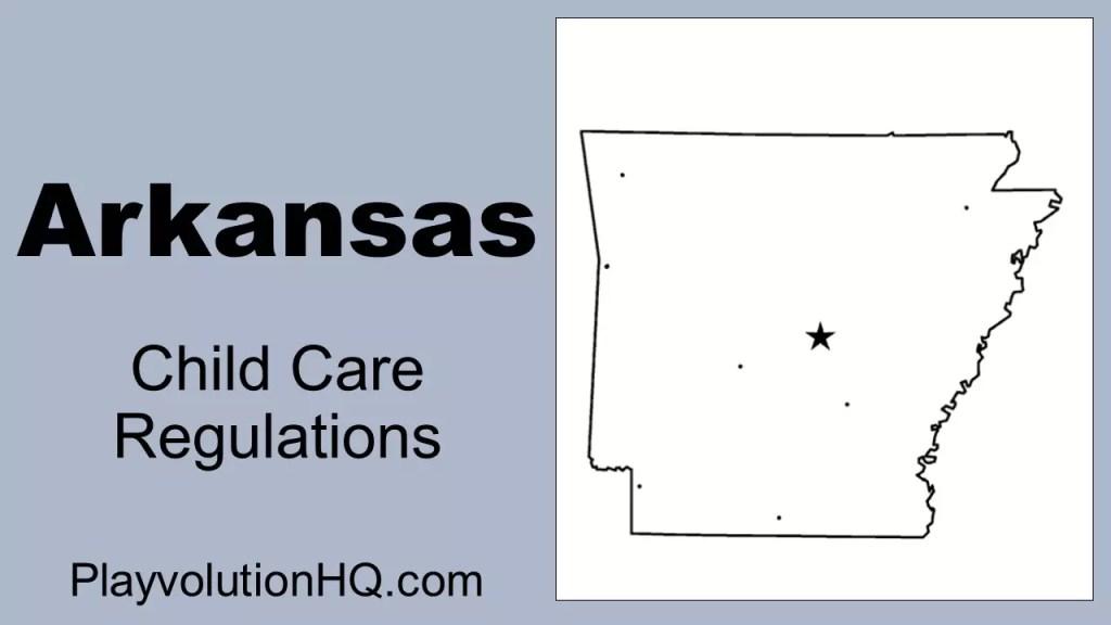 Licensing Regulations | Arkansas