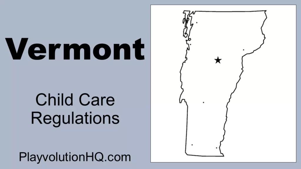 Licensing Regulations | Vermont