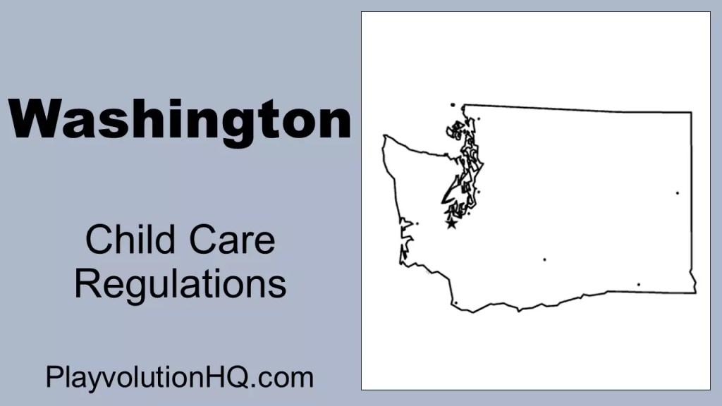 Licensing Regulations | Washington