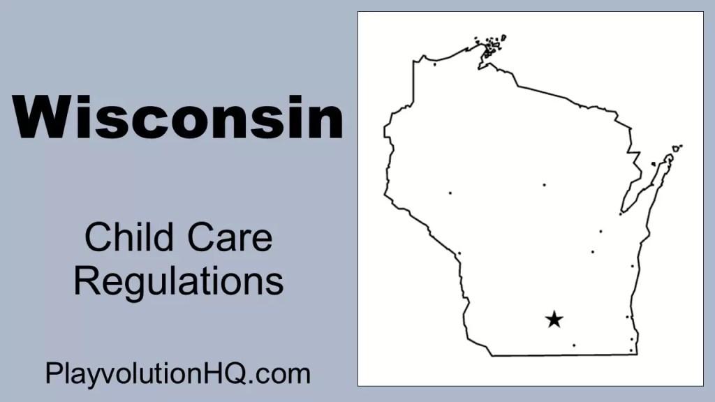 Licensing Regulations | Wisconsin