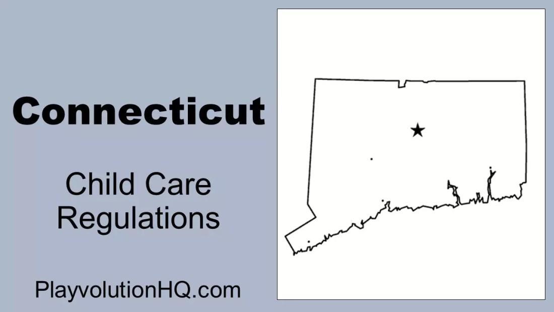 Licensing Regulations   Connecticut