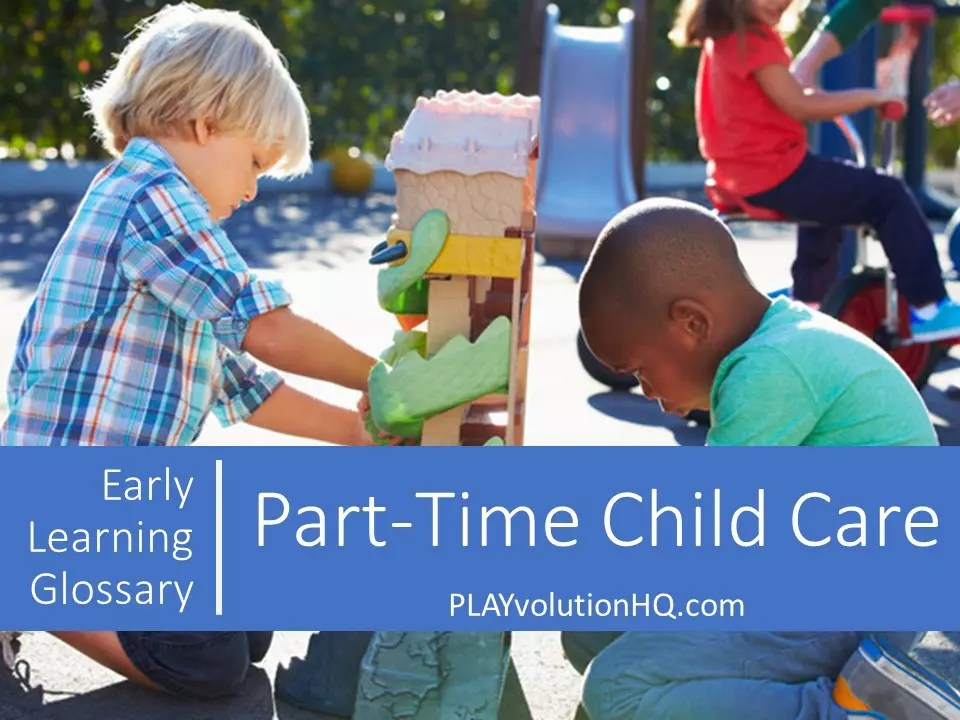 Part-Time Child Care