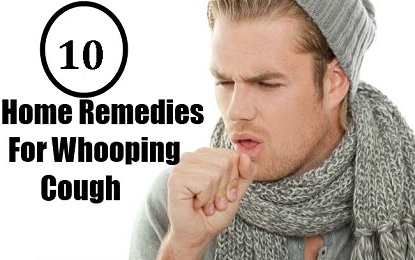 10 Natural Home Remedies for Whooping Cold and Cough