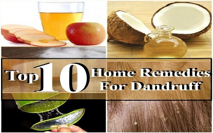 Top 10 Natural Home Remedies to Control and Cure Dandruff