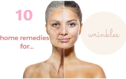10 Natural Home Remedies for Wrinkle Treatment