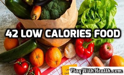 42 Low Calorie Foods That Can Speed Up Your Weight Loss