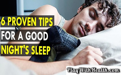 6 Proven Tips to Sleep Better at Night