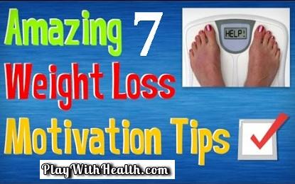 7 Best Weight Loss Motivation Tips