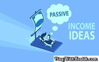 Top 10 Legit Passive Income Ideas