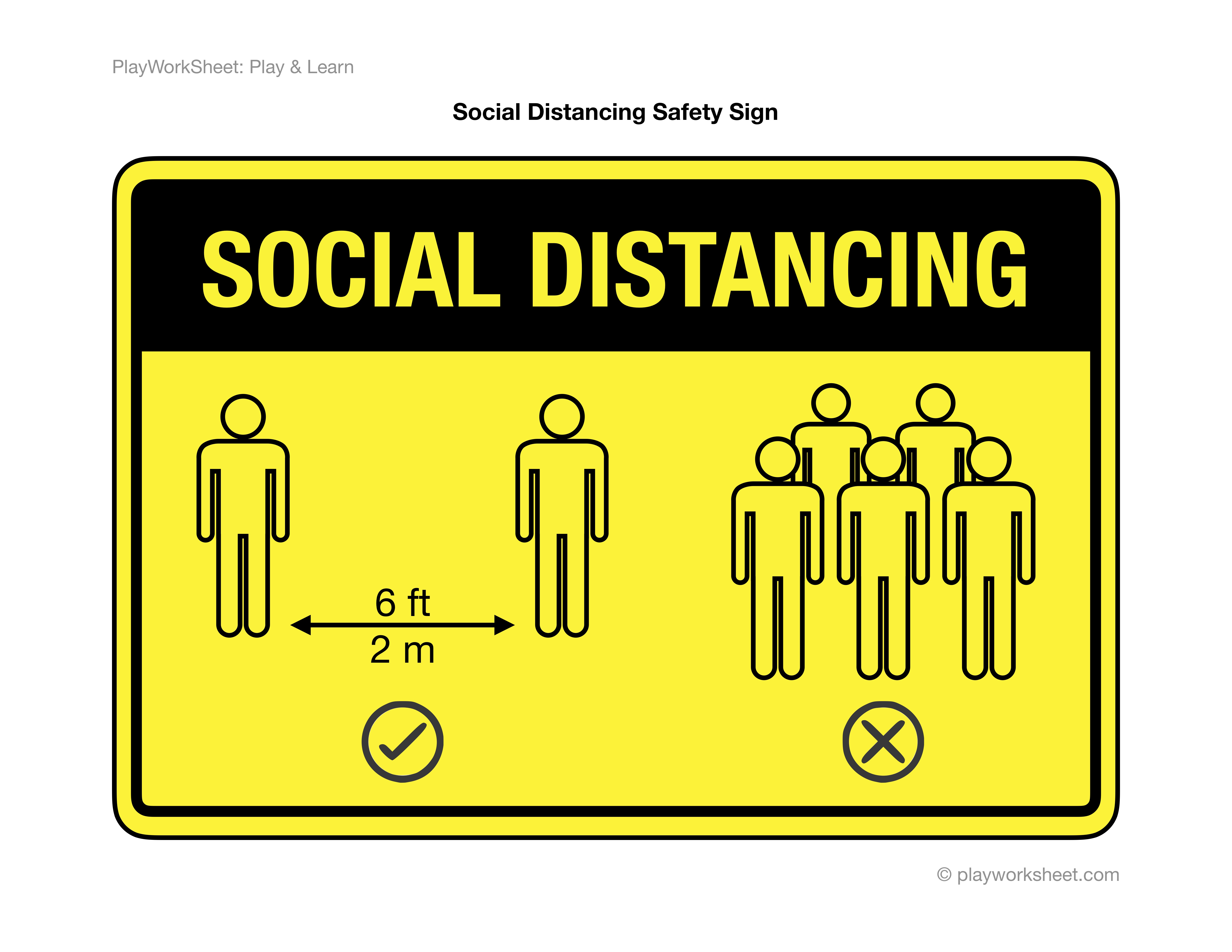 Social Distancing Yellow Safety Sign