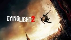 Dying Light 2 Crack Denuvo 5 Download CODEX CPY