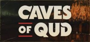 Caves of Qud Crack CODEX Torrent Free Download PC +CPY Game