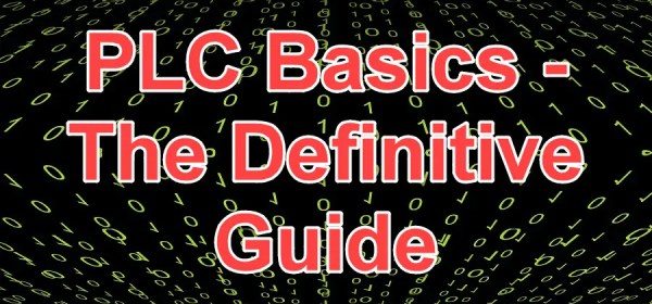 PLC Basics - The Definitive Guide for Logic Control | PLCGurus NET