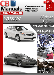 nissan altima hybrid 2007 2010 service manual free 2009 Nissan Altima Manual PDF 2011 Nissan Altima Repair Manual