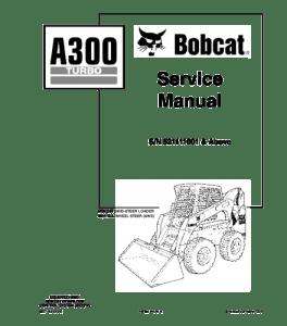 Download Bobcat A300 Turbo Skid Steer Loader Service