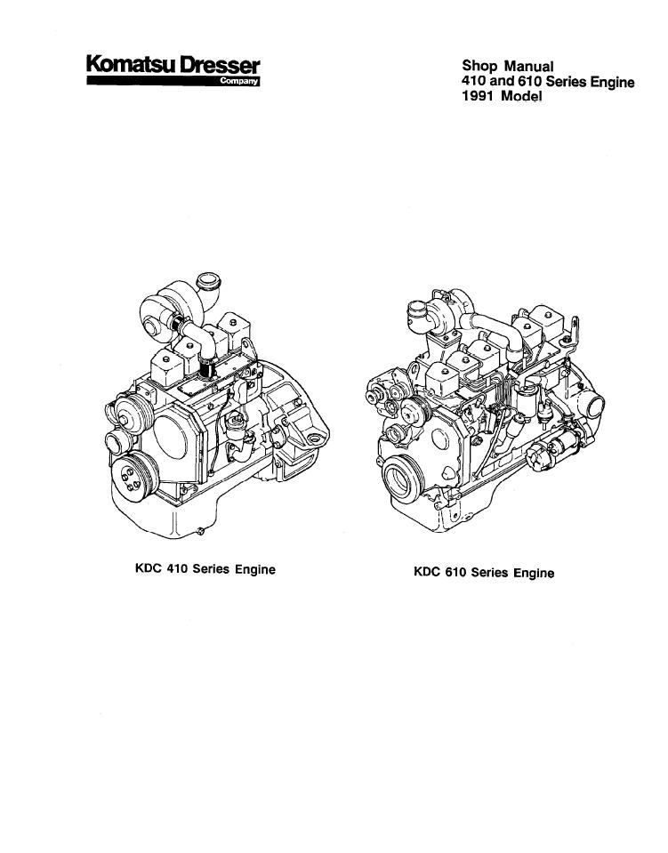 Komatsu Dresser KDC 410, KDC 610 1991 Model Series Engine