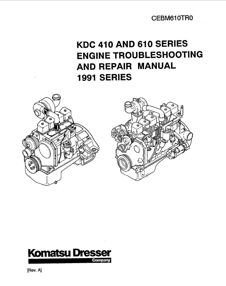 Komatsu Dresser KDC 410, KDC 610 1991 Model Series Diesel