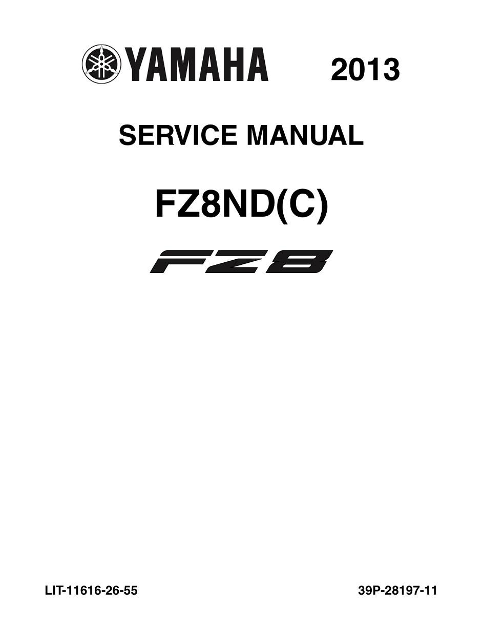 YAMAHA MOTORCYCLE FZ8 2013 Workshop & Repair manual