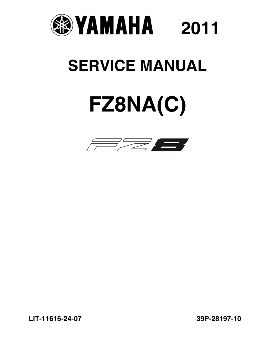 YAMAHA MOTORCYCLE FZ8 2011-2012 Workshop & Repair manual