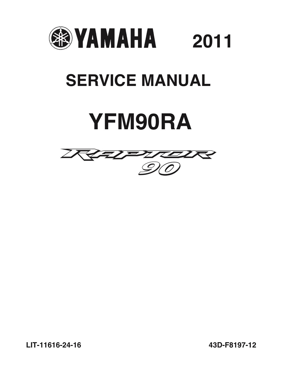 YAMAHA ATV RAPTOR 90 2011-2013 Workshop & Repair manual