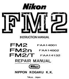 Nikon FM2 FM2n FM2t Repair Manual & Nikon FM2 Instruction