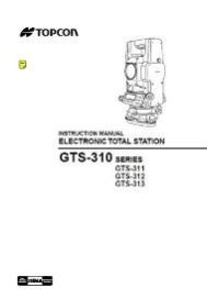 Topcon GTS-310 Series Total Station Instruction Manual