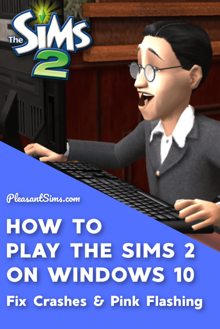 This article explains how to apply the 4GB patch to fix your Sims 2 game crashing on Windows 10. Fix pink flashing, crashes and graphics issues.