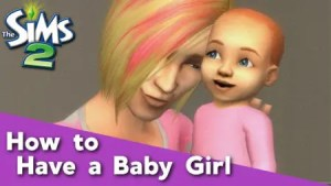 Sims 2 - Have a Baby Girl