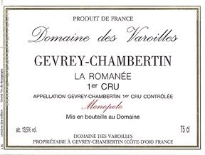 On the label, the producer is Domaine des Varoilles, the town is Gevrey-Chambertin, the vineyard is La Romanée (a premier cru)
