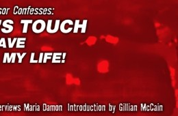 Punk Professor Confesses: Iggy's Touch May Have Saved My Life! Danny Fields Interviews Maria Damon Introduction by Gillian McCain