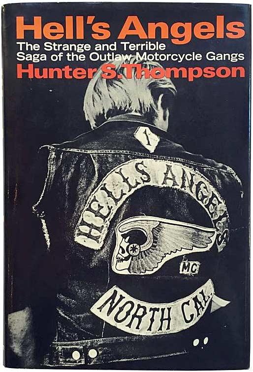 HUNTER S  THOMPSON VS THE HELLS ANGELS
