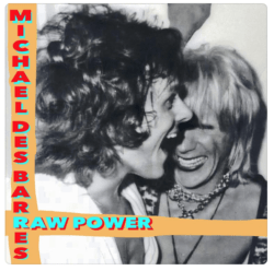 Raw Power by Michael Des Barres