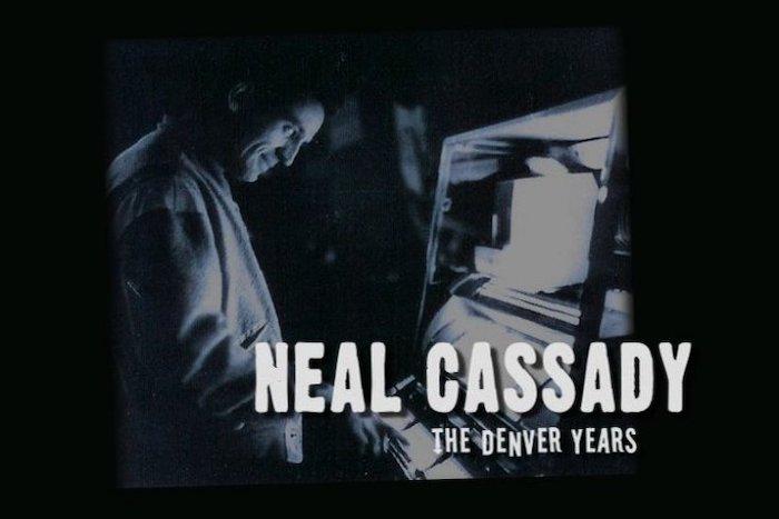 Neal Cassady The Denver Years