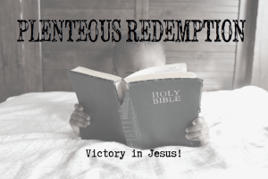 Plenteous Redemption